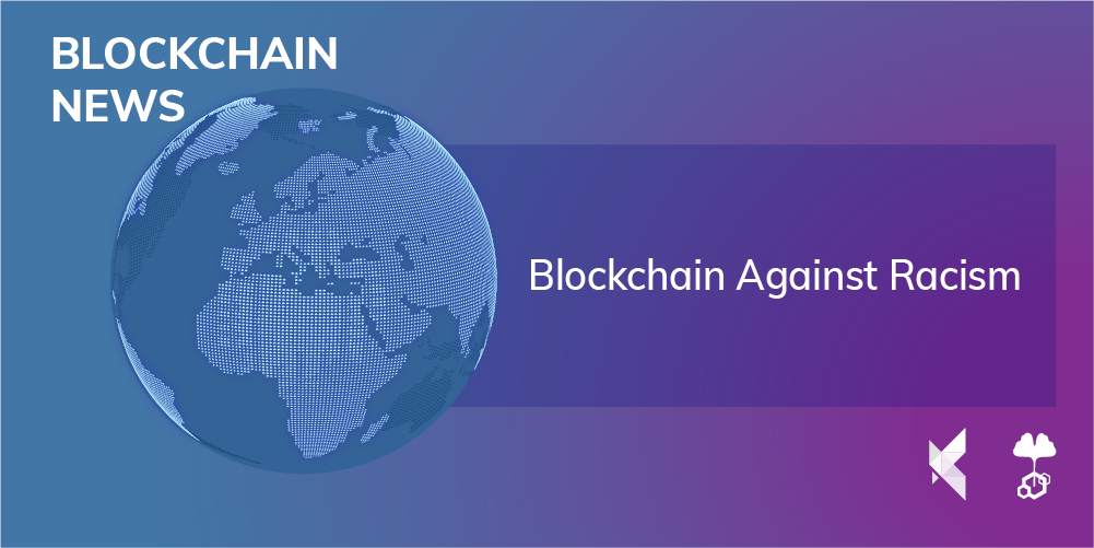 Blockchain against racism