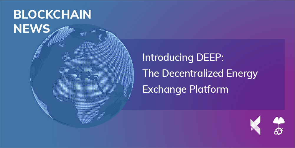 Introducing DEEP: The Decentralized Energy Exchange Platform
