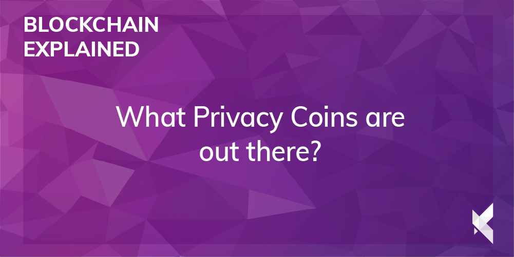 What Privacy Coins are out there?