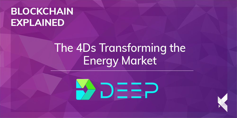 The 4Ds Transforming the Energy Market