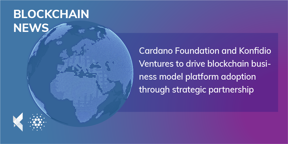 Cardano Foundation and Konfidio strategic partnership announcement